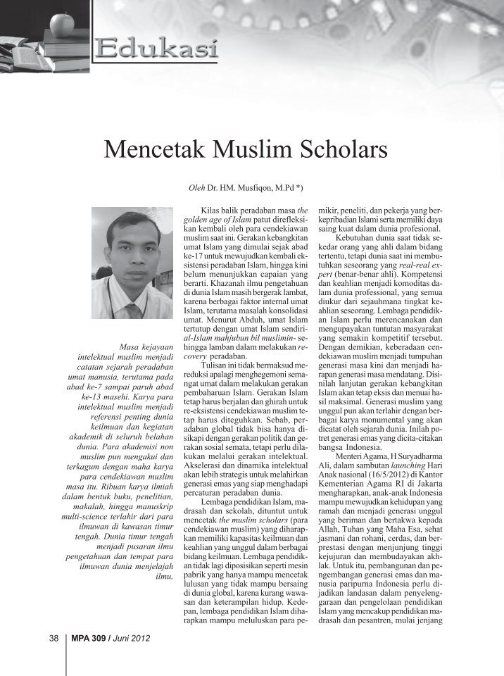 an overview of muslim scholars perspective essay The term islamic art not only describes the art created specifically in the service of the muslim faith (for example, a mosque and its furnishings) but also characterizes the art and architecture historically produced in the lands ruled by muslims, produced for muslim patrons, or created by muslim.