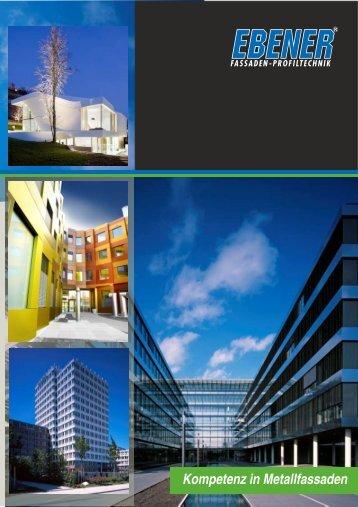 Kompetenz in Metallfassaden - EBENER GmbH