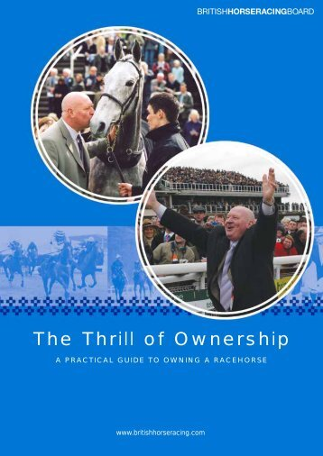The Thrill of Ownership - British Horseracing Authority