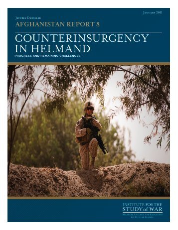 CounterinsurgenCy in helmand - Institute for the Study of War