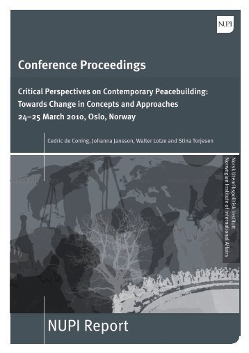 Critical Perspectives on Contemporary Peacebuilding ... - Nupi