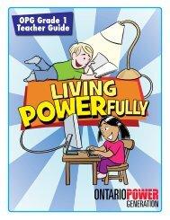 OPG Grade 1 Teacher Guide - Ontario Power Generation