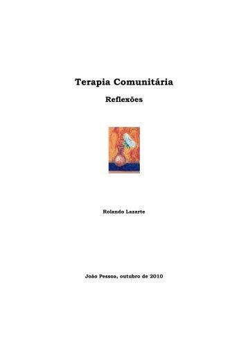A pedagogia de Paulo Freire e a Terapia Comunitária - Abratecom