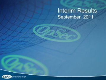 Interim Results 2011/2012 - OpSec Security