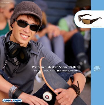 Performer Lifestyle Sonnenbrillen 2009 2010 - Optiker Holz