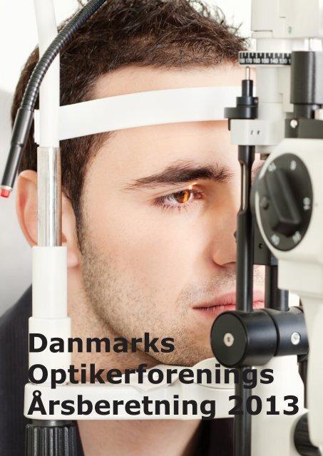 Danmarks Optikerforenings Årsberetning 2013