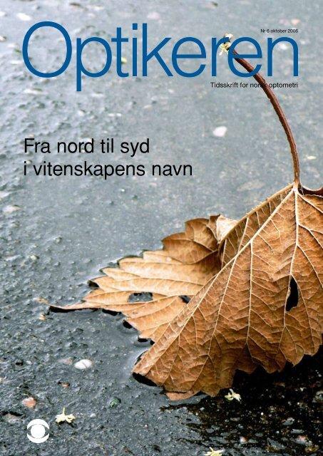 Fra nord til syd i vitenskapens navn - Norges Optikerforbund