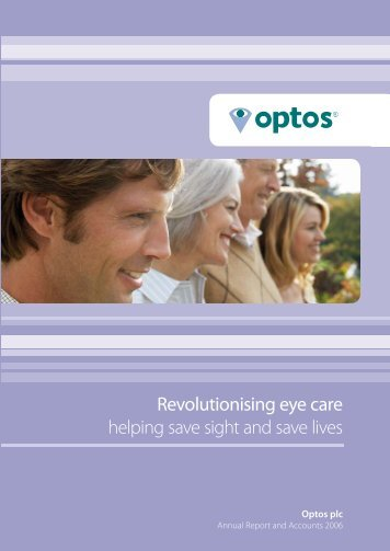 Annual Report and Accounts 2006 - Optos