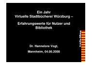 1 Jahr Virtuelle Stadtbücherei Würzburg, Teil 1 - OPUS Bayern