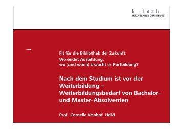 Nach dem Studium ist vor der Nach dem Studium ist ... - OPUS Bayern