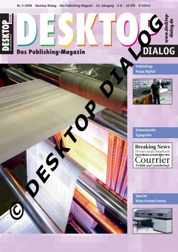 Drupa-Special 3: Hauptausgabe, Drupa-Guide ... - Desktop Dialog