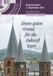 Einen guten Grund für die Zukunft legen - Evangelische Kirche der ...