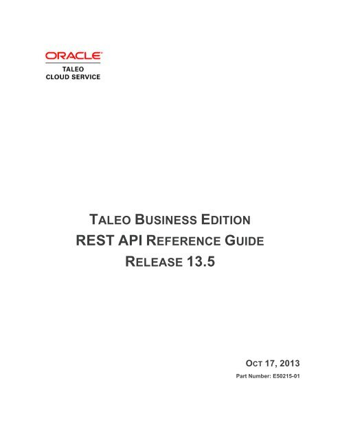Taleo Business Edition REST API Guide version 13 3 - Oracle