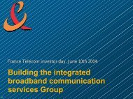 Building the integrated broadband communication ... - Orange.com