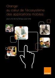 Orange au cœur de l'écosystème des applications ... - Orange.com