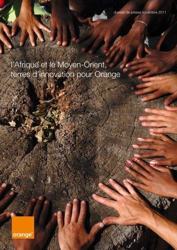 l'Afrique et le Moyen-Orient, terres d'innovation pour ... - Orange.com