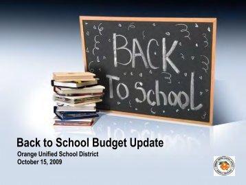 Back to School Budget Update - Orange Unified School District