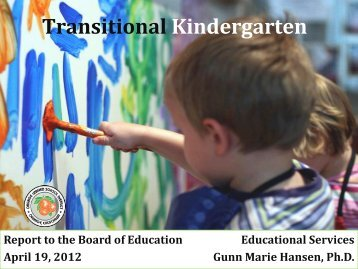 Transitional Kindergarten - Report to the Board of Education