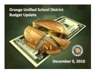 Orange Unified School District Budget Update December 9, 2010
