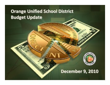 Orange Unified School District Budget Update December 9, 2010