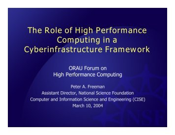 The Role of High Performance Computing in a Cyberinfrastructure ...