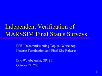 Independent Verification of MARSSIM Final Status Surveys