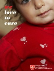 we love to care – order of malta relief activities in central and eastern ...