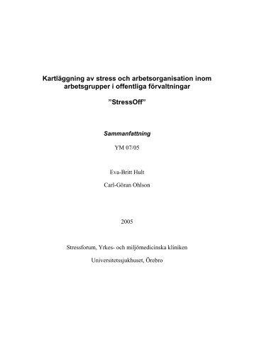 Kartläggning av stress och arbetsorganisation inom arbetsgrupper i ...
