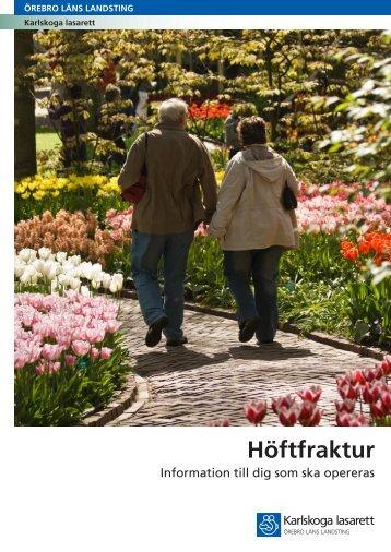 Höftfraktur 110304 - Örebro läns landsting