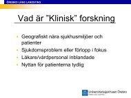 Bildspel om klinisk forskning - Örebro läns landsting