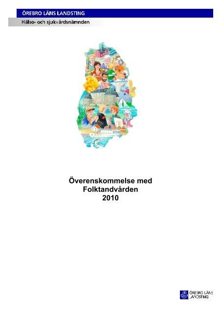 Överenskommelse med Folktandvården 2010 - Örebro läns landsting
