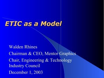 ETIC as a Model - Engineering and Technology Industry Council