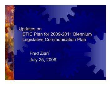 Updates on ETIC Plan for 2009-2011 Biennium Legislative ...