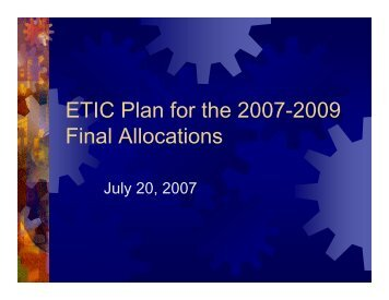 ETIC Plan for the 2007-2009 Final Allocations