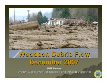 Woodson Debris Flow - Oregon Department of Geology and Mineral ...