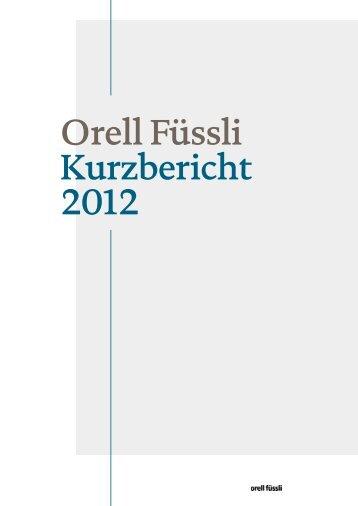 Orell Füssli Kurzbericht 2012 - Orell Füssli Holding AG