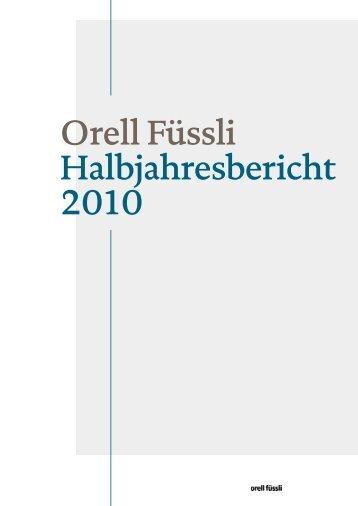 Orell Füssli Halbjahresbericht 2010 - Orell Füssli Holding AG