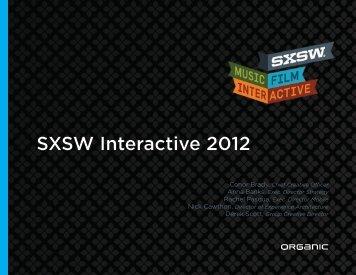 SXSW Interactive 2012 - Organic