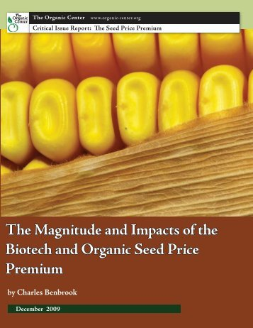 The Magnitude and Impacts of the Biotech and Organic Seed Price ...