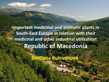 Important medicinal and aromatic plants in Southeast Europe and ...