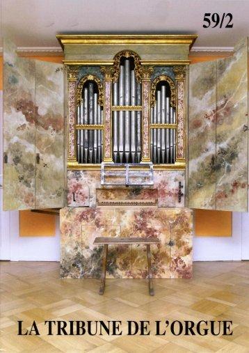 59/2 LA TRIBUNE DE L'ORGUE - Orgelbau Kuhn AG