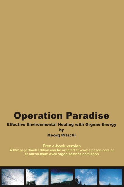 Download Operation Paradise - Orgonite and Orgone Zapper