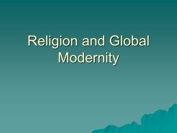 Religion and Global Modernity - OrgSites