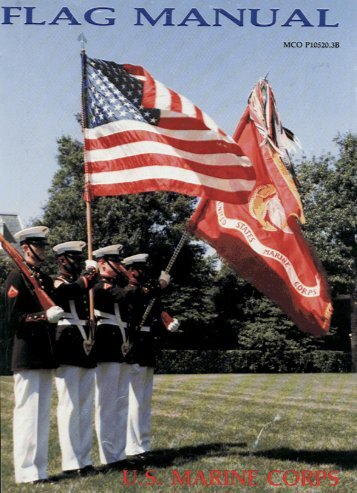 MCO P10520.3B Marine Corps Flag Manual - Hornlakemcjrotc.org