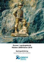 Kurser i sprängteknik Hösten 2009/Våren 2010 - Orica Mining ...
