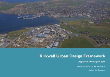 Kirkwall Urban Design Framework Part 1 - Orkney Islands Council