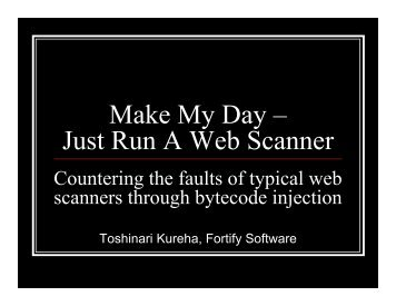 Make My Day – Just Run A Web Scanner - Black Hat