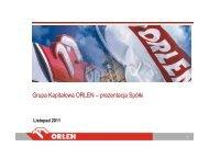 Grupa Kapitałowa ORLEN – prezentacja Spółki - PKN Orlen