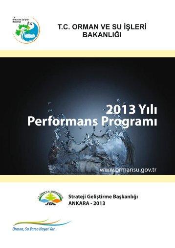 2013 Yılı Performans Programı - Orman ve Su İşleri Bakanlığı