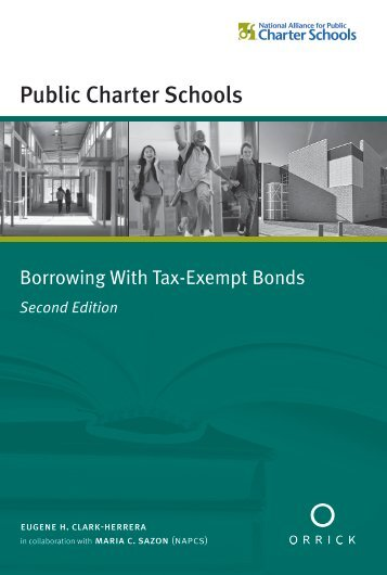 Public Charter Schools Borrowing With Tax-Exempt Bonds, Second ...